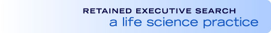 Retained Executive Search: a life science practice